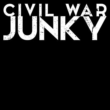 Civil War Memorabilia Shirt Civil War Junky by shoppzee