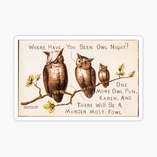 Owl Pun Sticker