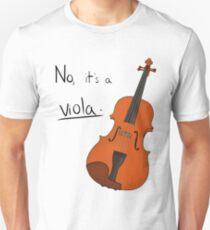 No, it's a Viola - Color Unisex T-Shirt
