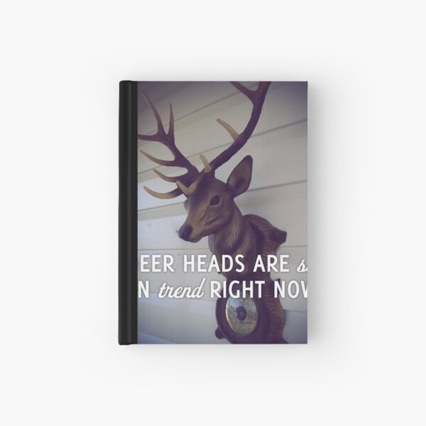 Deer heads are so on trend right now Hardcover Journal