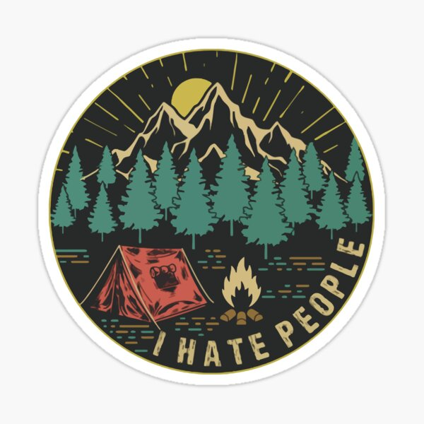 i hate people camping Sticker