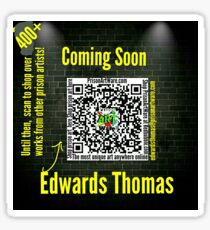 PrisonArtWare.com proudly presents the work of Edwards Thomas  Sticker