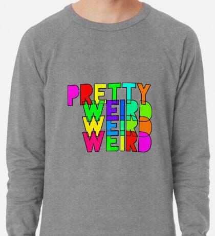Pretty Weird Lightweight Sweatshirt