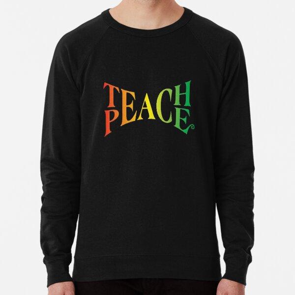 Teach Peace Lightweight Sweatshirt