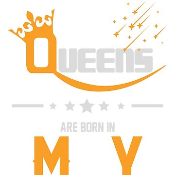 Queens Are Born in May Birthday Gift by ArtOfHappiness