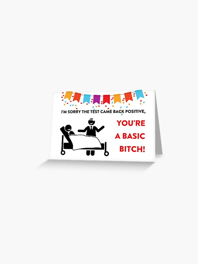 Funny Humor Greeting Card Basic Bitch Greeting Card Cool Mug Sticker Packs Birthday Anniversary Friendship Graduation Doctors Nurses Best
