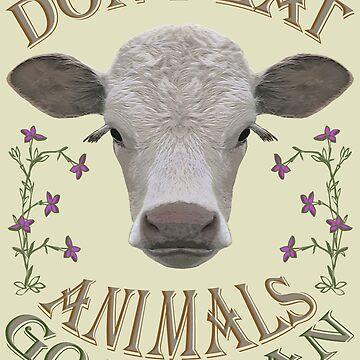 DON'T EAT ANIMALS - GO VEGAN von fuxart