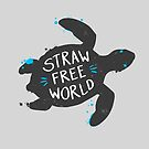 Straw Free World by zoljo