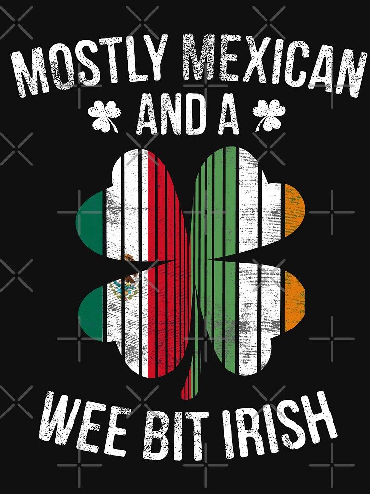 Mexican Wee Bit Irish - Funny Mexico Patrick Day Gift by EcoKeeps