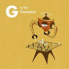G is for Gamebot by Andrew Gruner