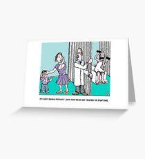 symptoms Greeting Card