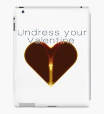 Undress your Valentine iPad-Hülle & Skin