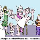 family practice by Jerel Baker