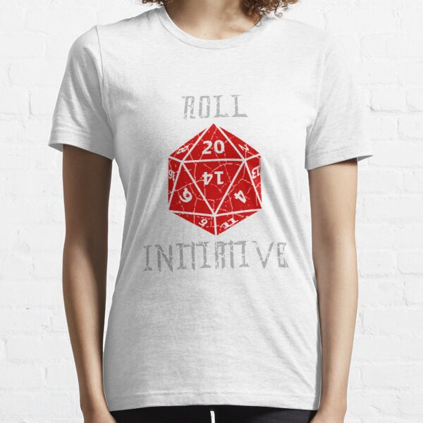 Roll Initiative Dungeons & Dragons gift idea Essential T-Shirt