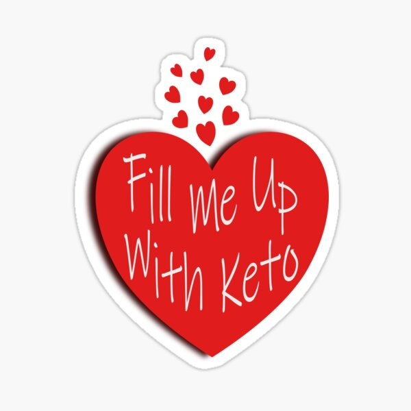 Fill me up with keto, white text and vibrant red heart design. Stunning on black or white background. Great motivator to stick on fridge or lunch box.  Sticker