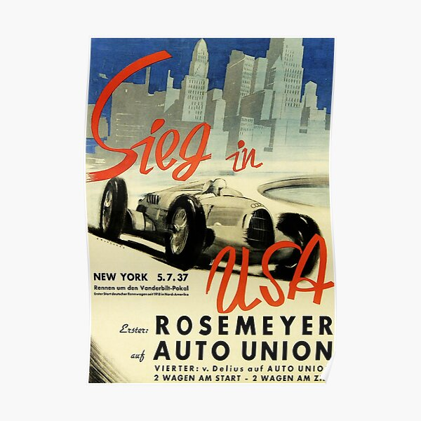 Rosemeyer in Auto Union Victory in USA Poster