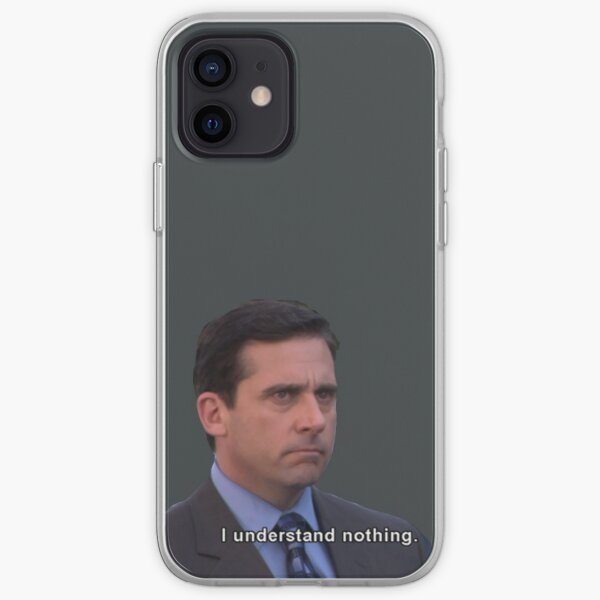 Michael Scott I Understand Nothing (Dark Color) iPhone Soft Case