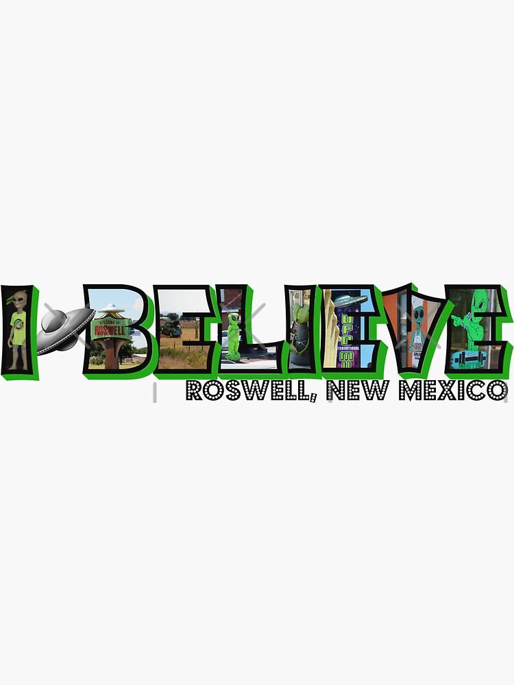 I Believe Roswell New Mexico Big Letter by ButterflysAttic