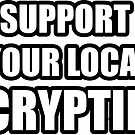 Support Your Local Cryptid! by deadkoi