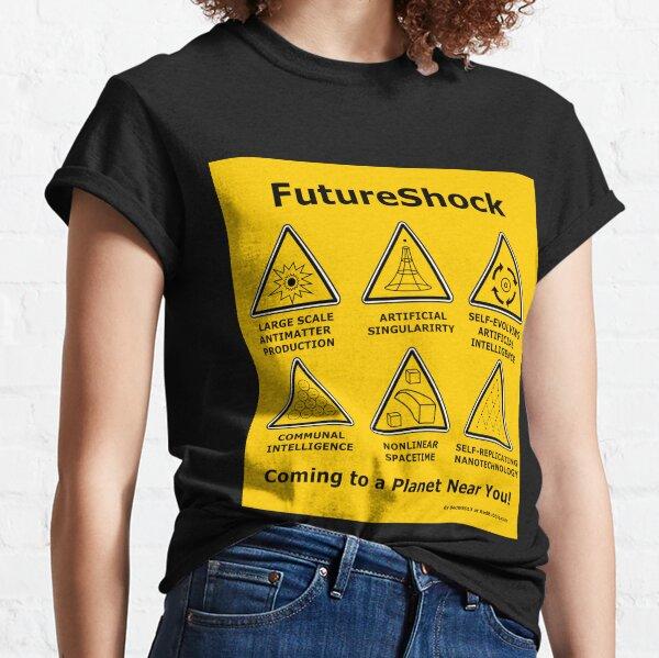 FutureShock coming to a planet near you!  Classic T-Shirt