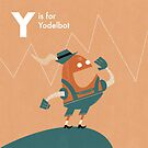 Y is for Yodelbot by Andrew Gruner
