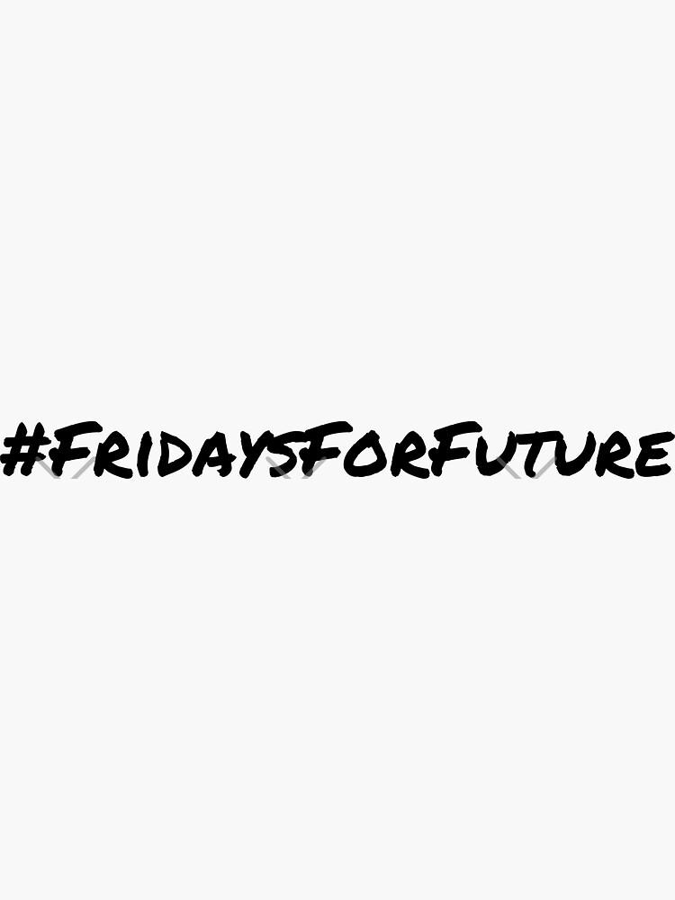 #FridaysForFuture FFF black Hashtag by stine1