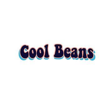 Cool Beans-2 by dkozelian