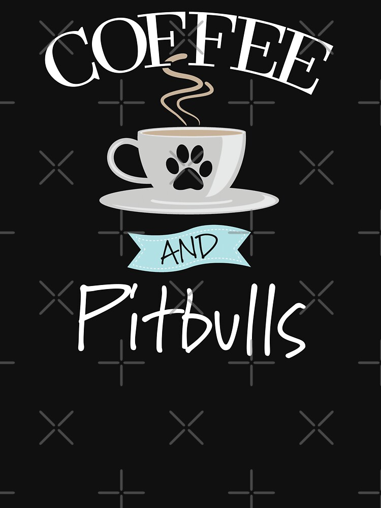 American Pit Bull Terrier Dog Design - Coffee And Pitbulls by kudostees