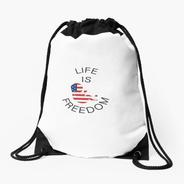 Life is freedom Drawstring Bag