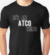 It's An Atco Thing Unisex T-Shirt
