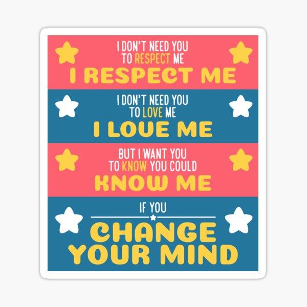 Change Your Mind Sticker
