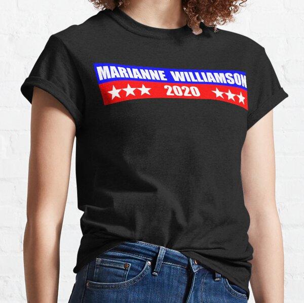 Marianne Williamson for President 2020 Sticker Decal Shirt Mug Classic T-Shirt