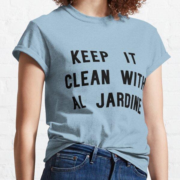 Halten Sie es sauber mit Al Jardine Classic T-Shirt
