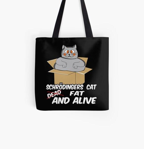 schrödingers katze schroedinger geschenk fett witz Allover-Print Tote Bag