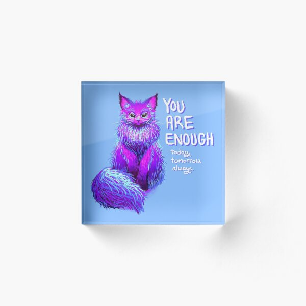 YOU ARE ENOUGH Magical Maine Coon Cat Acrylic Block