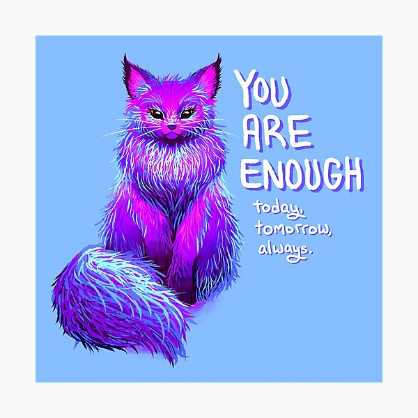 YOU ARE ENOUGH Magical Maine Coon Cat Photographic Print