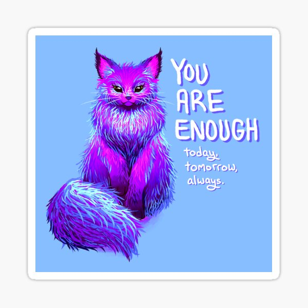YOU ARE ENOUGH Magical Maine Coon Cat Sticker