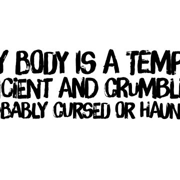 My Body Is A Temple by chroniclycrafty