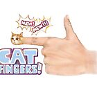 Cat fingers with title by Lavinia Knight