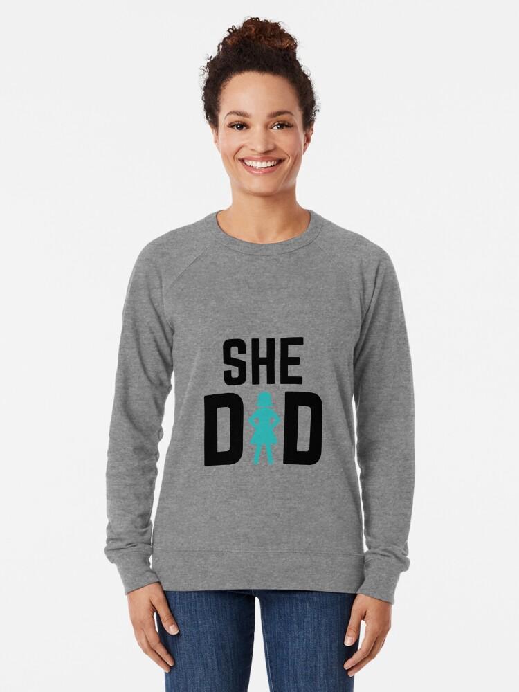 Alternate view of She did Lightweight Sweatshirt