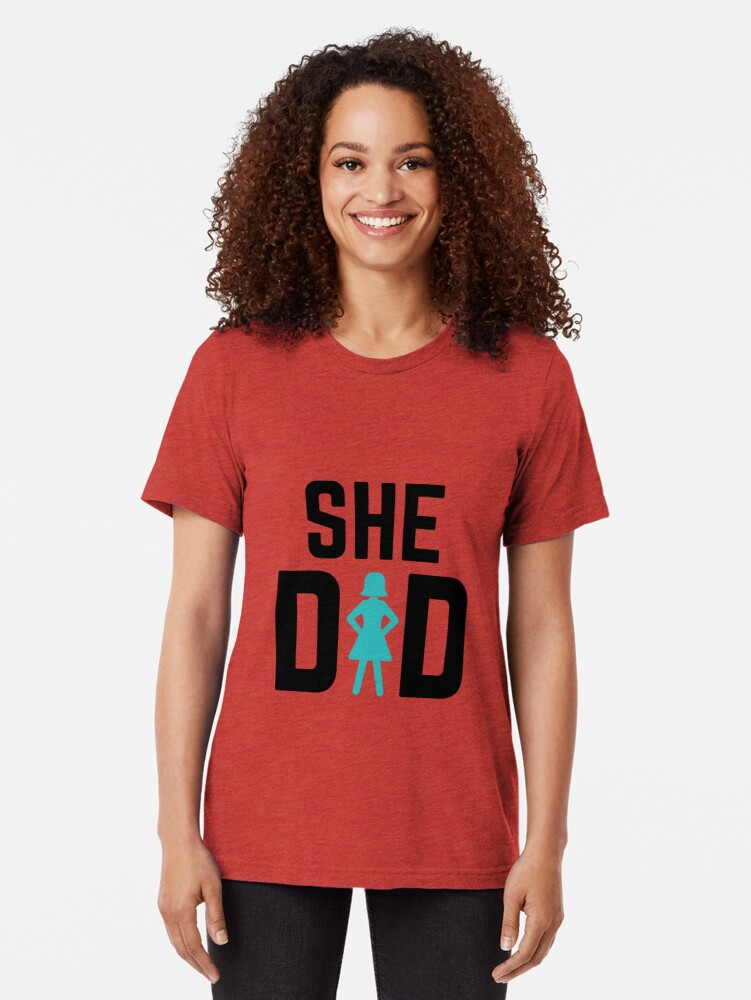 Alternate view of She did Tri-blend T-Shirt