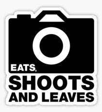 Eats, Shoots & Leaves... Sticker
