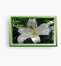 Happy Birthday Greeting Card With A White Lily   Canvas Print