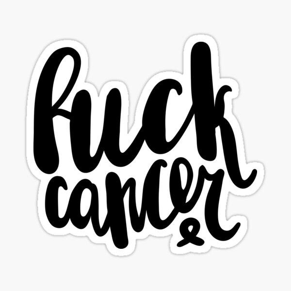 F*uck Cancer Sticker