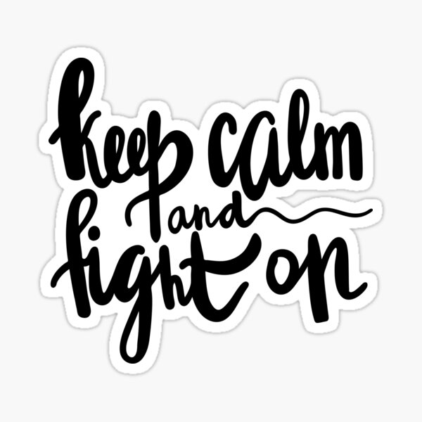 Keep Calm and Fight On / Cancer Collection Sticker