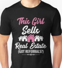 0ceca1af6 This girl sells real estate got referrals ? funny realtor Slim Fit T-Shirt