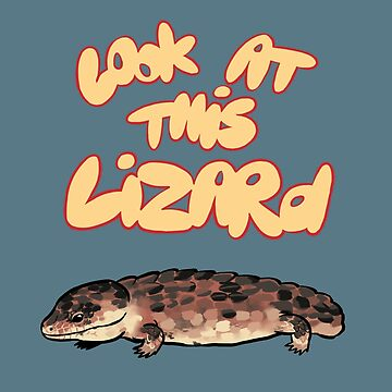 Look At This Lizard by Sadgi