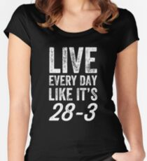 c641ea2e Live every day like it's 28-3 - football tee - football lover Women's  Fitted Scoop T-Shirt.