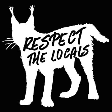 Respect the locals LYNX by jazzydevil