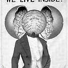 We live inside...our hearts and minds by Susan Ringler